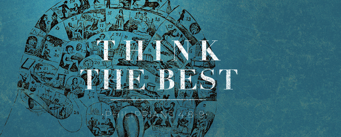 Think The Best: Pastor Kris Palmer