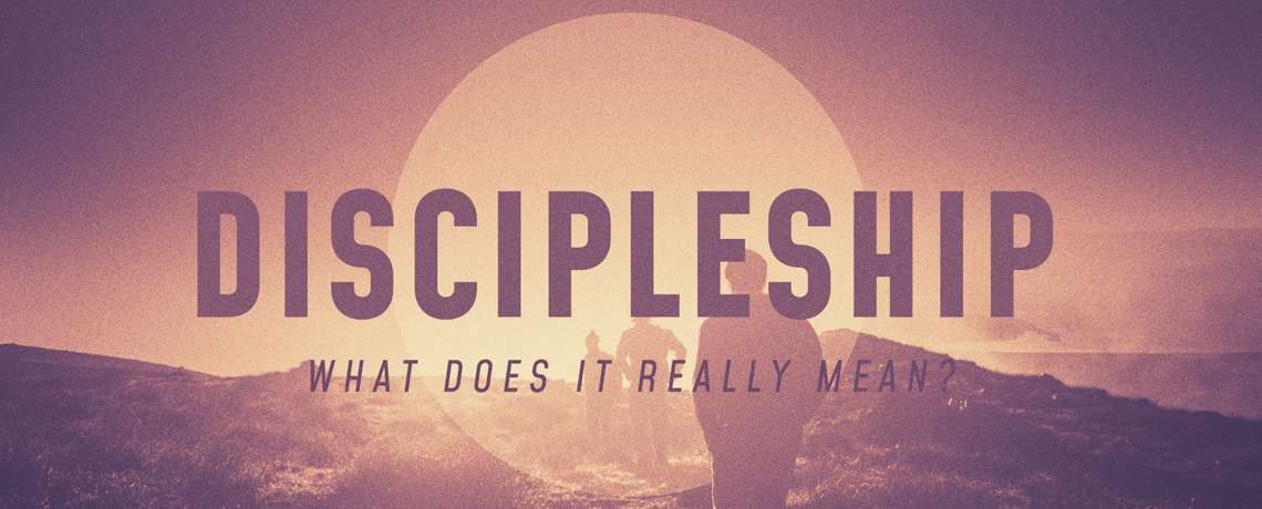 Discipleship – What Does It Really Mean: Pastor Kris Palmer