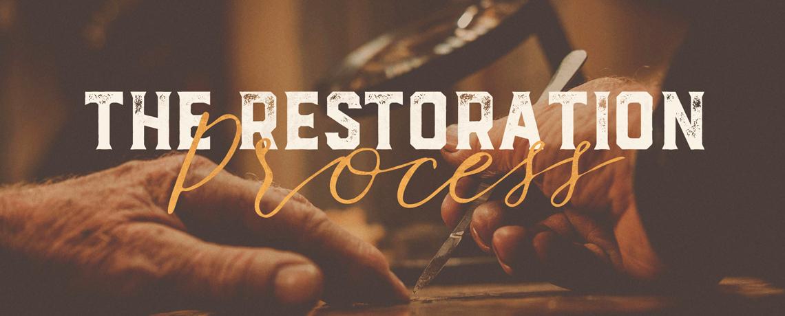 The Restoration Process: Pastor Kris Palmer