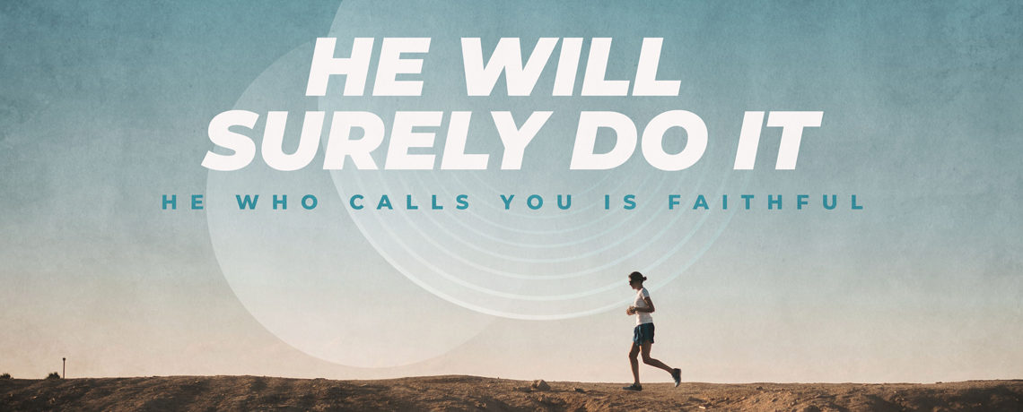 He Will Surely Do It – Pastor Kris Palmer