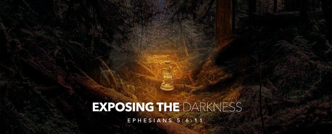 Exposing the Darkness -Sunday Service