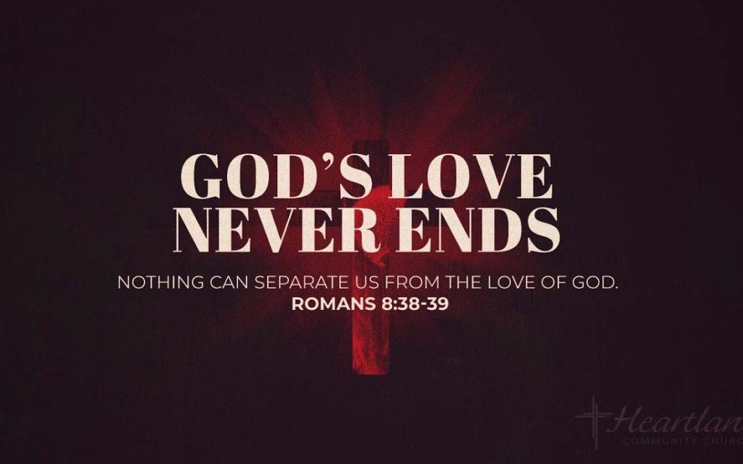 Gods Love Never Ends -Friday Prayer
